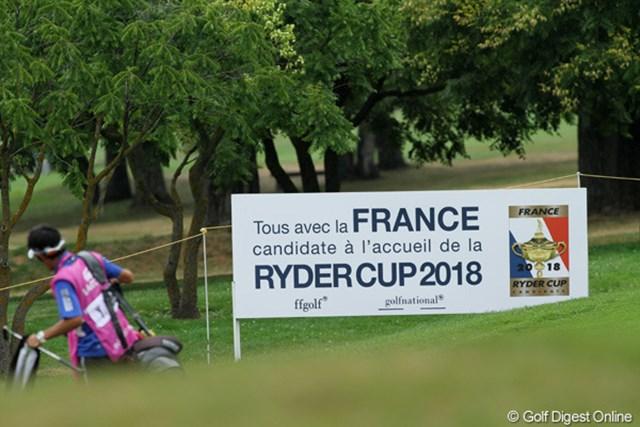 2018年のライダーカップ開催地をフランスに持ってくる活動の告知看板